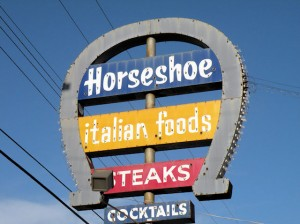 Horseshoe Restaurant and Lounge sign / Photo by Roger Starkey